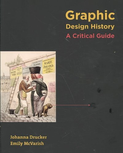 Download Graphic Design History: A Critical GuideGRAPHIC DESIGN HISTORY: A CRITICAL GUIDE by Drucker, Johanna (Author) on Feb-01-2008 Paperback PDF