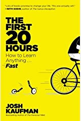 How to Learn Anything Fast The First 20 Hours (Paperback) - Common Paperback