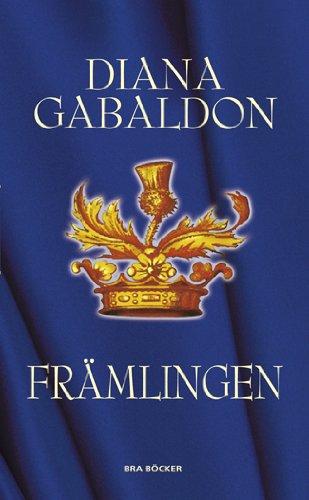 Framlingen (av Diana Gabaldon) [Imported] [Paperback] (Swedish) (Outlander-serien, del 1) by Bra Böcker