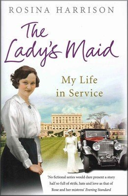 The Ladys Maid: My Life In Service By Rosina Harrison (2011-06-23)