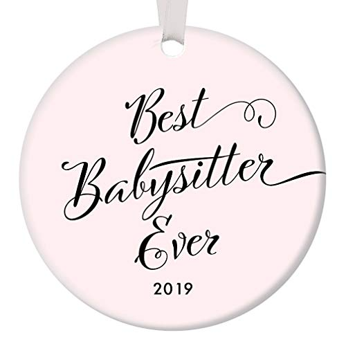 Best Babysitter Ever 2019 Christmas Ornament Gift Idea Blush Pink Ceramic Collectible to Favorite Teen Girl Teenager from Kids Children Parents 3