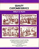 Quality Customer Service, Martin, William B., 0931961173