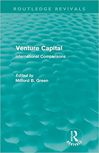 Venture Capital (Routledge Revivals): International Comparions