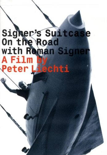 Signer's Suitcase: On the Road With Roman Signer [DVD] [Import] B0024O9LPK
