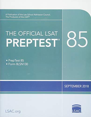 Pdf Test Preparation The Official LSAT PrepTest 85: (Sept. 2018 LSAT)