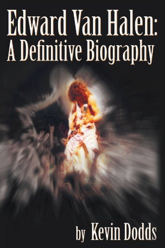 Edward Van Halen: A Definitive Biography