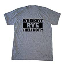 926020e41c men's Whiskey Shirt - WHISKEY? Rye The Hell Not?! - Funny Cocktail T-shirt