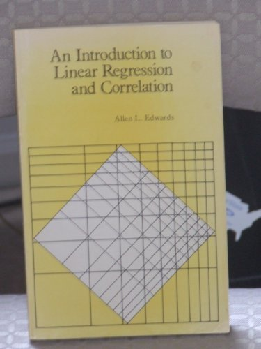 Introduction to Linear Regression and Correlation por Allen Louis Edwards