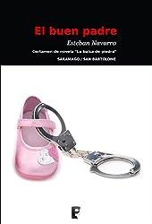 El buen padre (Spanish Edition)