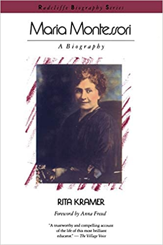 Maria Montessori A Biography Radcliffe Biography Series