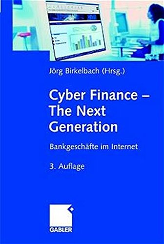 cyber-finance-the-next-generation-bankgeschfte-im-internet