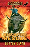 Bushfire Rescue (Extreme Adventures #2 )