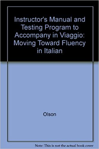 Book Instructor's Manual and Testing Program to Accompany in Viaggio: Moving Toward Fluency in Italian