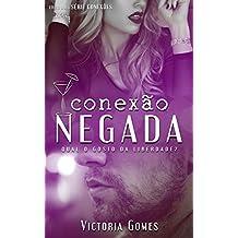 Conexão Negada (Conexões Livro 2)