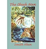 img - for By Ismith Khan - The Obeah Man, The (1995-01-16) [Paperback] book / textbook / text book