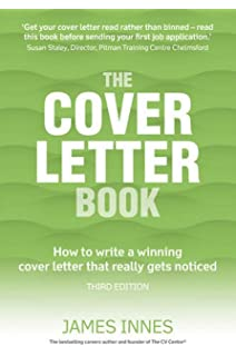 The Cover Letter Book: Your definitive guide to writing the ...