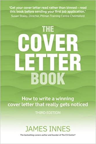 The Cover Letter Book: How To Write A Winning Cover Letter That Really Gets  Noticed: James Innes: 9781292086392: Amazon.com: Books  Winning Cover Letters