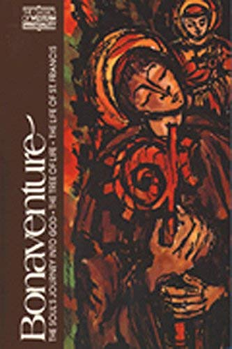 Bonaventure: The Soul's Journey into God, the Tree of Life, the Life of St. Francis (The Classics of Western Spirituality) by Cousins, Ewert unknown Edition [Paperback(1978)]