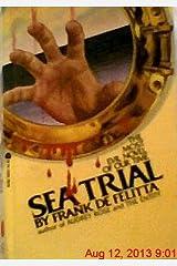 Sea trial Mass Market Paperback