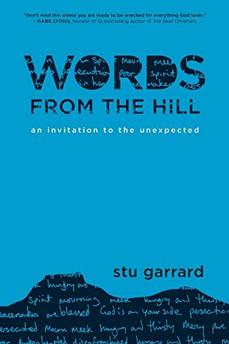 Words from the Hill: An Invitation to the Unexpected