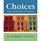 img - for Choices:4th (Fourth) Edition A Basic Writing Guide with Readings book / textbook / text book