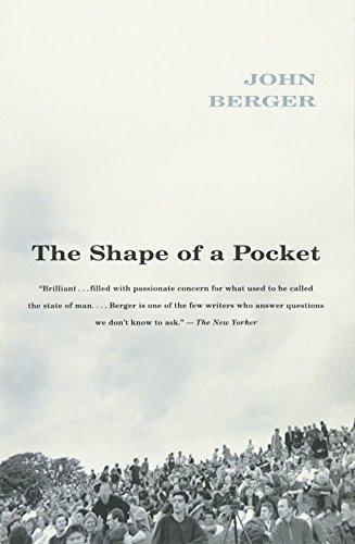 The Shape of a Pocket [John Berger] (Tapa Blanda)
