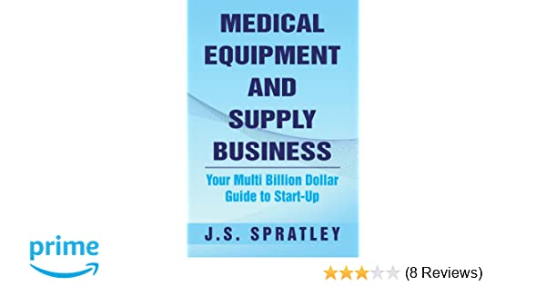 Medical Equipment and Supply Business: Your Multi Billion