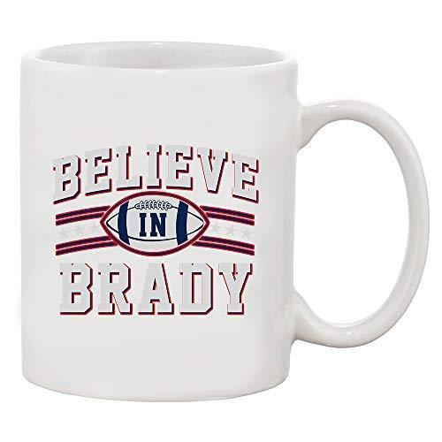 (Believe in Brady Ball Football Sports Game Fan Wear White Coffee Mug (White, 11 oz))