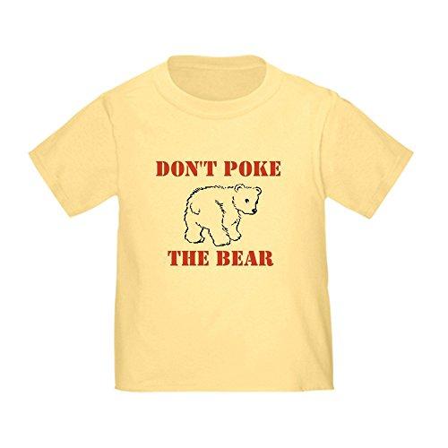 CafePress Don't Poke The Bear Cute Toddler T-Shirt, 100% Cotton Daffodil Yellow ()