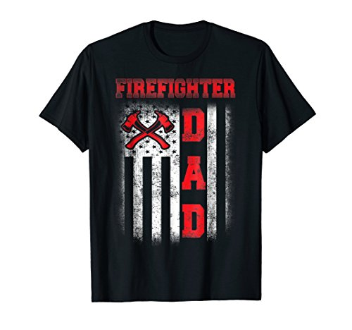 (Firefighter Dad T-Shirt Gift Firefighter Dads)