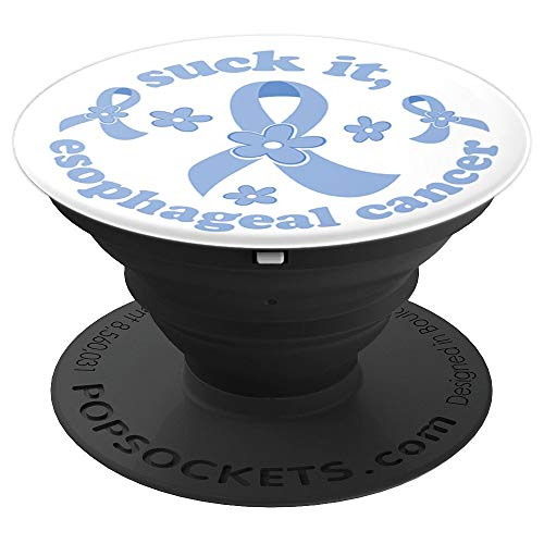 Suck It Esophageal Cancer with Periwinkle Support Ribbons - PopSockets Grip and Stand for Phones and Tablets