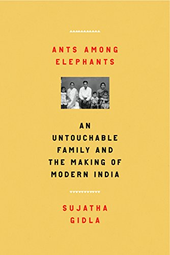 Download for free Ants Among Elephants: An Untouchable Family and the Making of Modern India