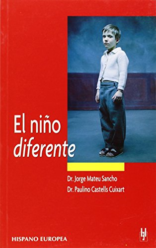 El nino diferente/ The Boy who Is Different (Spanish Edition)
