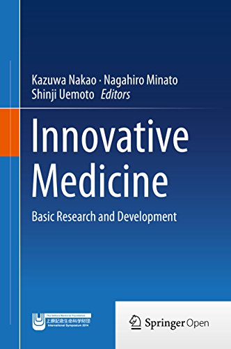 Innovative Medicine: Basic Research and Development