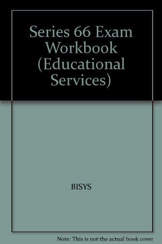 Series 66 Exam Workbook (Educational Services)