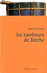 Les tambours de Binche par Gérard Prévot