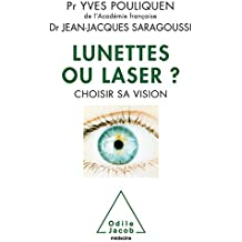 Lunettes ou laser ? (French Edition)