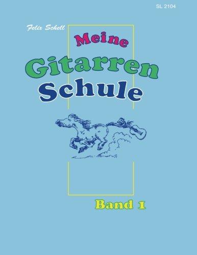 Gitarrenschule Band - Meine Gitarrenschule Band 1: für Kinder ab 7 (Volume 1) (German Edition)
