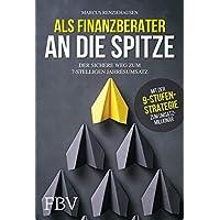 Als Finanzberater an die Spitze: Der sichere Weg zum 7-stelligen Jahresumsatz