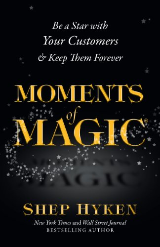 Moments of Magic is packed with customer service strategies, techniques and stories that illustrate important points that will teach you and everyone in your organization how to deliver excellent customer service to both internal and external custome...