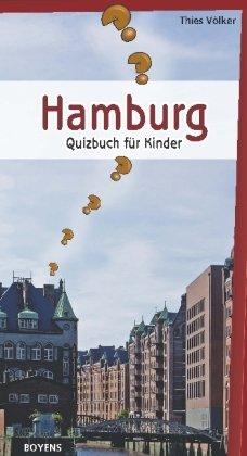 Hamburg: Quizbuch für Kinder