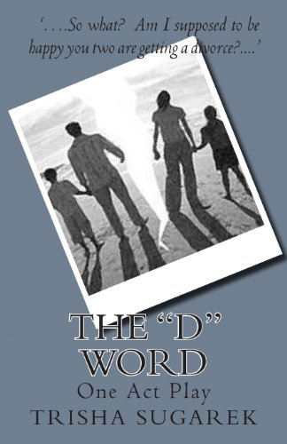 The D Word: One Act Play