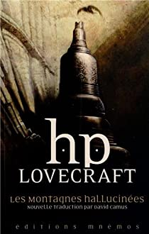 Les montagnes hallucinées et autres récits d'exploration par Lovecraft