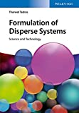 Formulation of Disperse Systems: Science and Technology