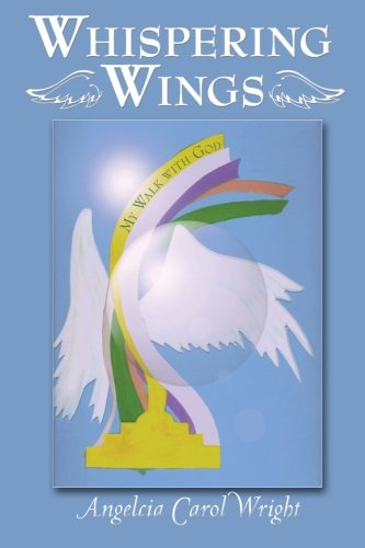 Download Whispering Wings: My Walk With God ebook