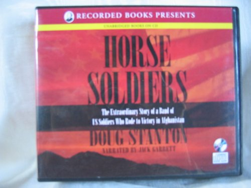 Horse Soldiers by Doug Stanton Unabridged CD Audiobook