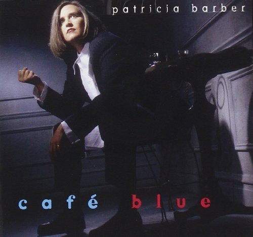 CD : Patricia Barber - Cafe Blue (CD)