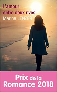 L'amour entre deux rives - Marine Ienzer