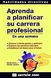 img - for Aprenda a Planificar Su Carrera Profesional (Spanish Edition) book / textbook / text book