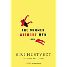 The Summer Without Men: A Novel